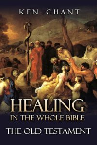 Healing in the Whole Bible-The Old Testament