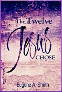 The Twelve Jesus Chose