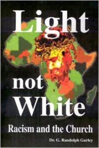 Light not White