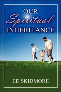 Our Spiritual Inheritance